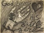 God Loves His Little Girl by HabaneroBob