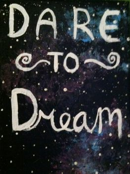Dare To Dream by Bella-Marinelli