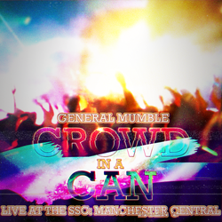 General Mumble - Crowd In A Can - cover art by Poowis