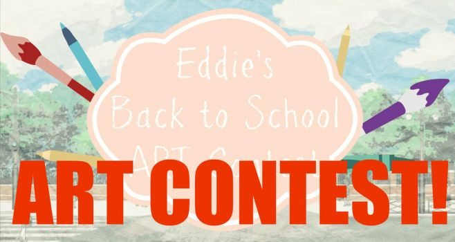 Eddie's BACK TO SCHOOL ART CONTEST [OPEN] by edwardsuoh13