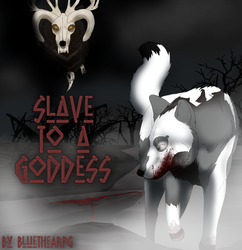 Slave to a Goddess || Cover by BluetheARPG