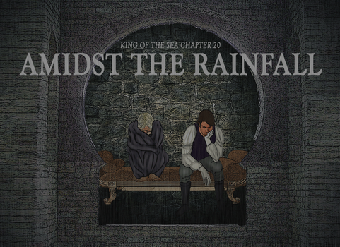 KING OF THE SEA 20: Amidst the Rainfall by airbendergal