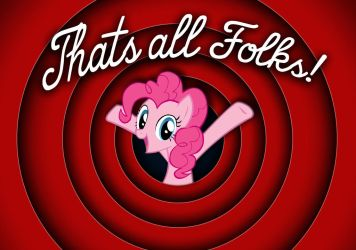 Pinkie Pie Thats All Folks by dan232323