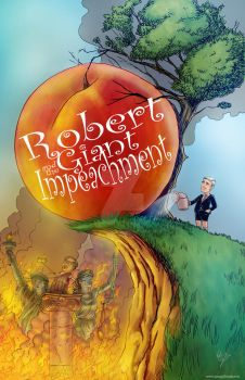 Little Nero- Robert and the Giant ImPeachment by GeneGuilmette