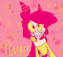 TIMBER by Havoxious