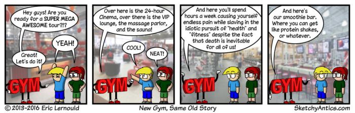 New Gym Same Old Story by SketchyAntics