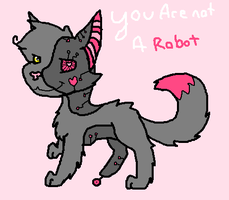 You Are Not A Robot by TropicaIDeer