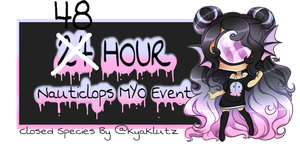 48 Hour MYO Event(Closed) by KyaKlutz