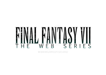 Final Fantasy VII - The Web Series Logo by RichSC