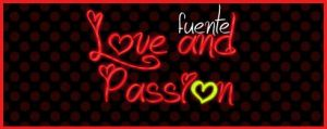 Love and Passion .-Font by Movimientodealegria