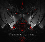 Fight. Live. by Van-Syl-Production