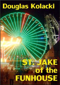 St Jake of the Funhouse - Ebook cover by RayneHall