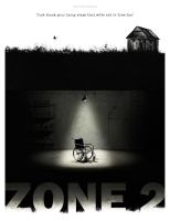 Zone 2 movie Poster by 3ftDeep