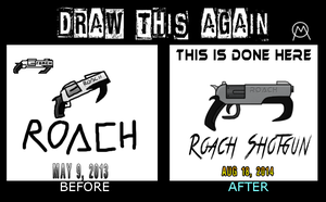 Draw this again 2: The Roach SG by Mace121