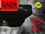 Gaza, Over and Over...3rd Proj by No-More-Ignorance