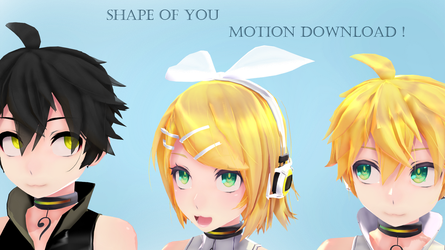 [ MMD ] Shape of you [ Motion Download ] by kagine1612004