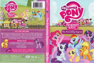 MLP:FiM DVD - ''The Friendship Express'' by FLYingG0D