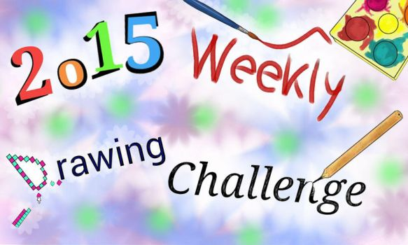2015 Weekly Drawng Challenge by G-Angely09