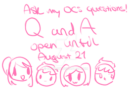 Q and A open ~ by OliviaCxt