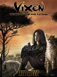 Vixen - Legend of the Five Totems Cover by Optimutt