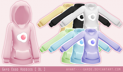 Gayo Eggo Hoodies [ DL ] by PeachMilk3D
