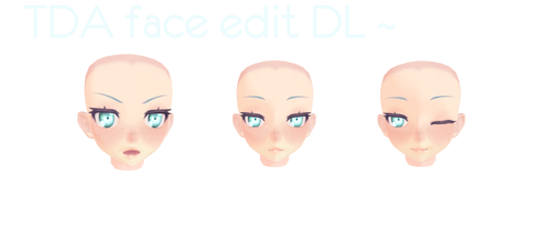 TDA face edit DL ~ by Unhealthy-life