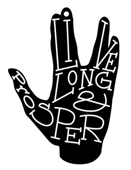 Typography- Live Long and Prosper by SarahRuthless