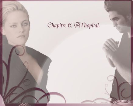 Chapitre 6 - Blessure by Idril-Telrunya