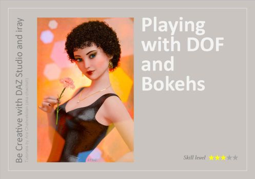 DAZ Studio + iray: Playing with DOF and Bokehs by chachah