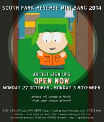 South Park Reverse MiniBang '14 Sign Ups Are Open! by w0rmsign