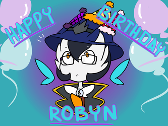 [Surprise Gift!] Happy Birthday Robyn!!! by ShyeEmerald