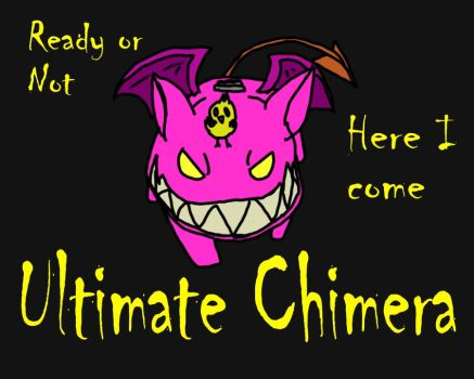 Here I Come by Ultimate-Chimera