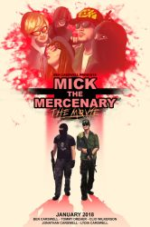 Mick the Mercenary: The Movie - Promotional Poster by Twisted4000