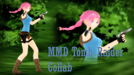 MMD Tomb Raider Collab + Model Download by 2234083174