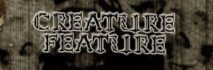 Creature Feature Logo n Banner by nathanielwilliam