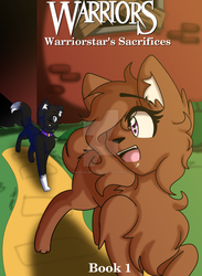 Warrior : Warriorstar's Sacrifices [Cover] by InesTheLostAngel