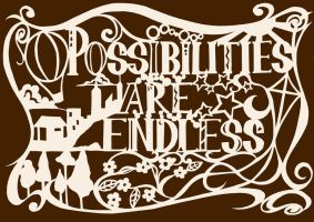 Possibilities are Endless by TessaChen
