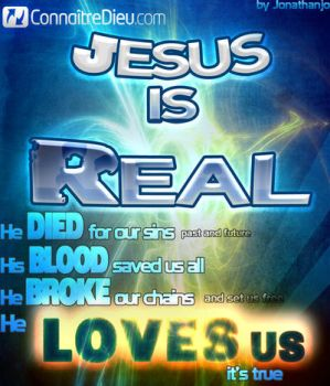 Jesus is REAL by Jonathanjo