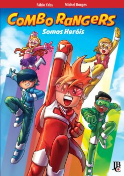 Combo Rangers Somos Herois by michel-borges