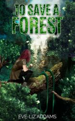 To Save A Forest Book Cover