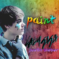 Paint feat. Justin Bieber by TriforceZZ