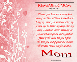 Remember Mom by ZandKfan4ever57