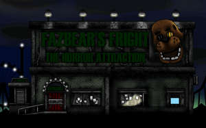 Fazbears Fright the Horror Attraction Outside view by Playstation-Jedi