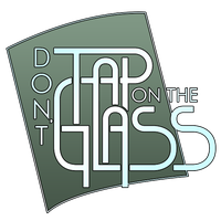 Don't Tap on the Glass Logo by SCOm1359AP