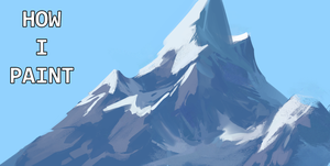 How I paint : Mountains by RobertoGatto