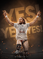 Daniel Bryan - Yes Yes Yes by Sjstyles316