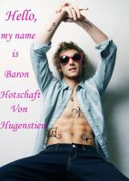 Baron Hotschaft Von Hugenstein by Hyper-Child