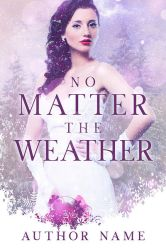 No Matter the Weather Book Cover by DLR-Designs