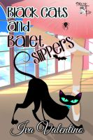 Black Cats and Ballet Slippers by CoraGraphics
