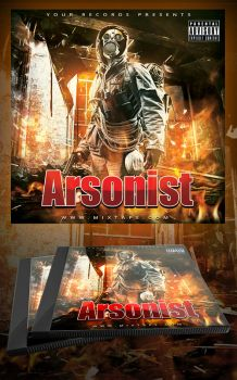 The Arsonist Mixtape / CD Cover Template by MadFatSkillz